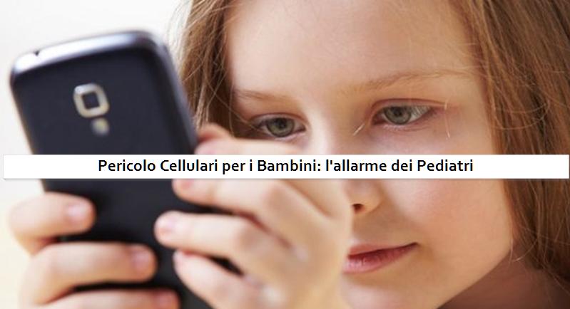 Pericolo cellulari per i bambini