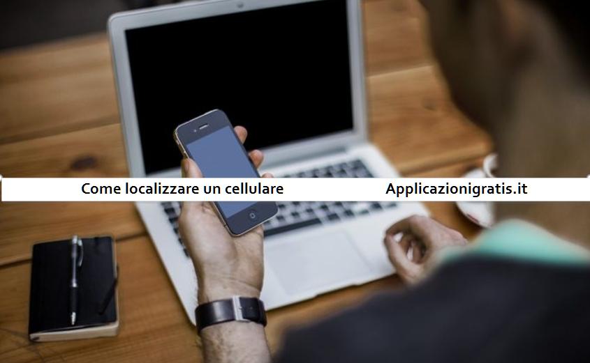 Come localizzare un cellulare