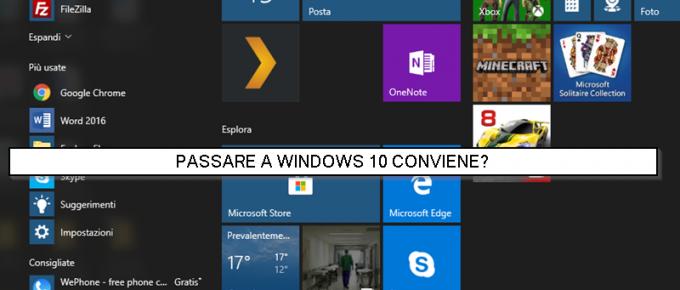 Quando aggiornare a Windows 10 conviene