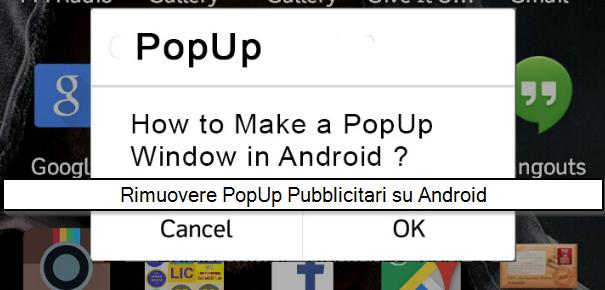 Rimuovere popup pubblicitari Android: la procedura
